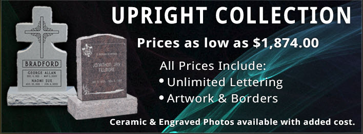 Large upright memorial collection with prices starting at $1210.00.